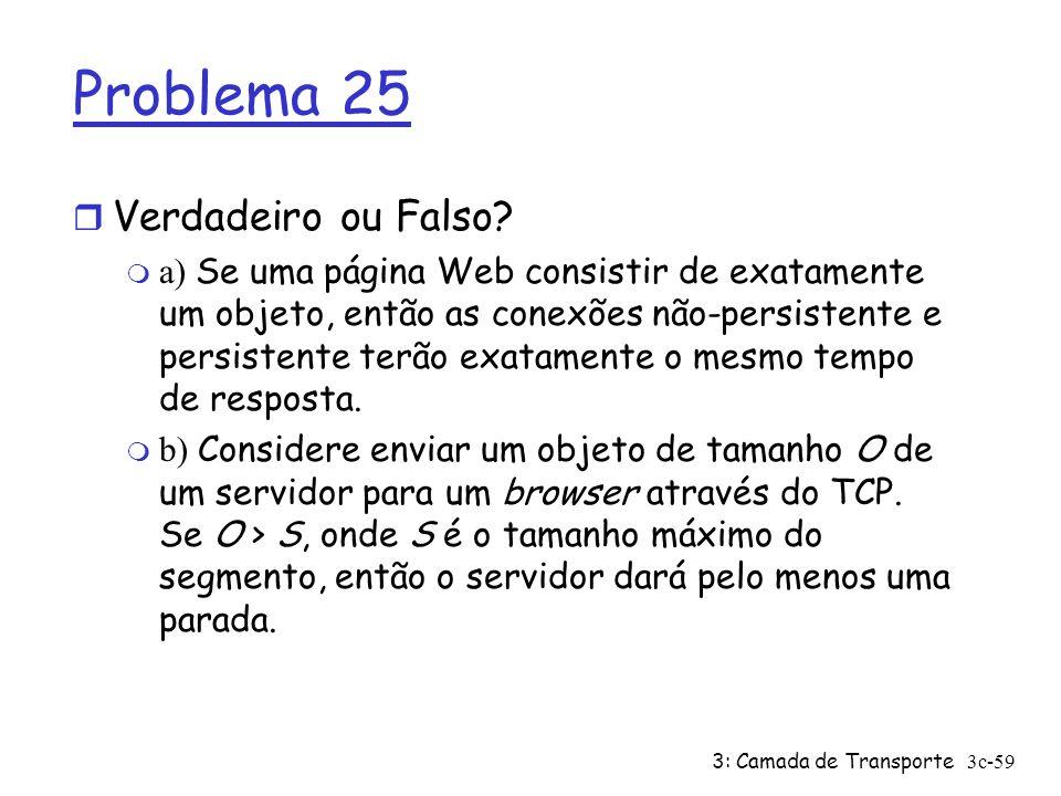 Problema 25 Verdadeiro ou Falso