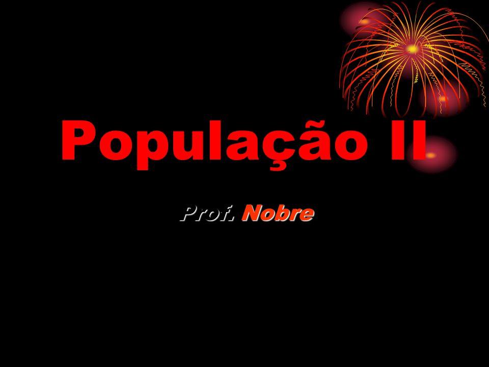 População II Prof. Nobre