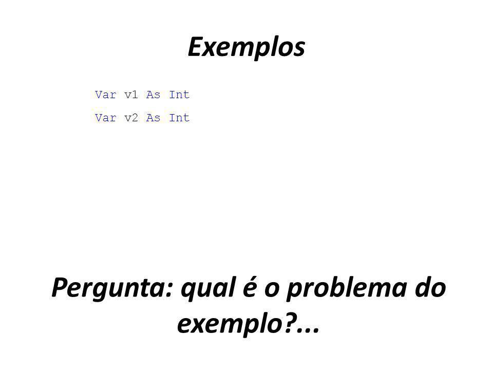 Pergunta: qual é o problema do exemplo ...