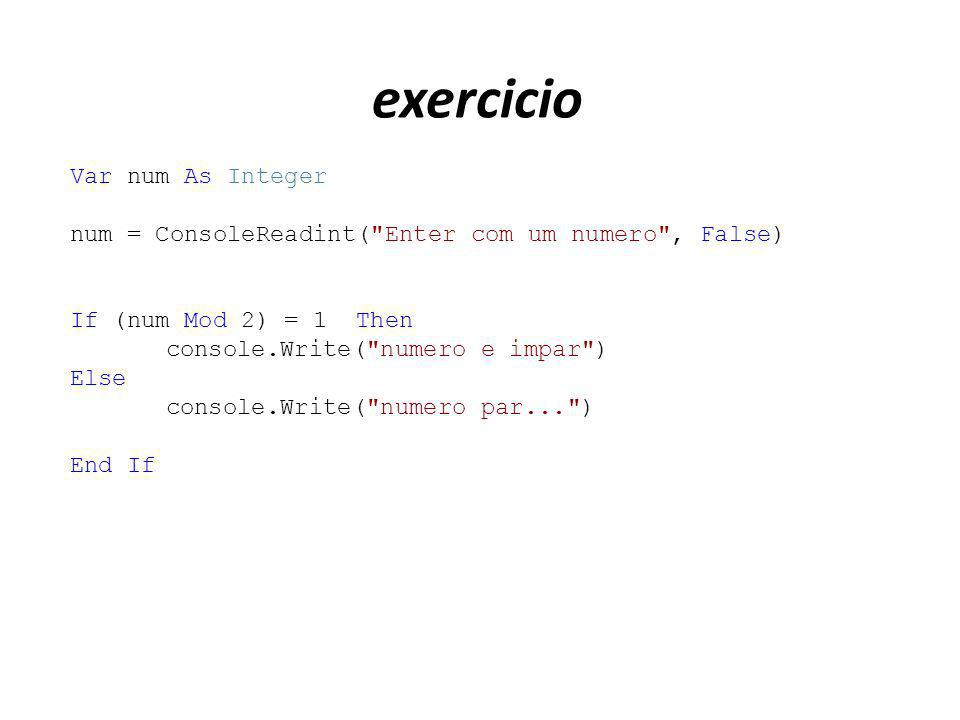 exercicio Var num As Integer