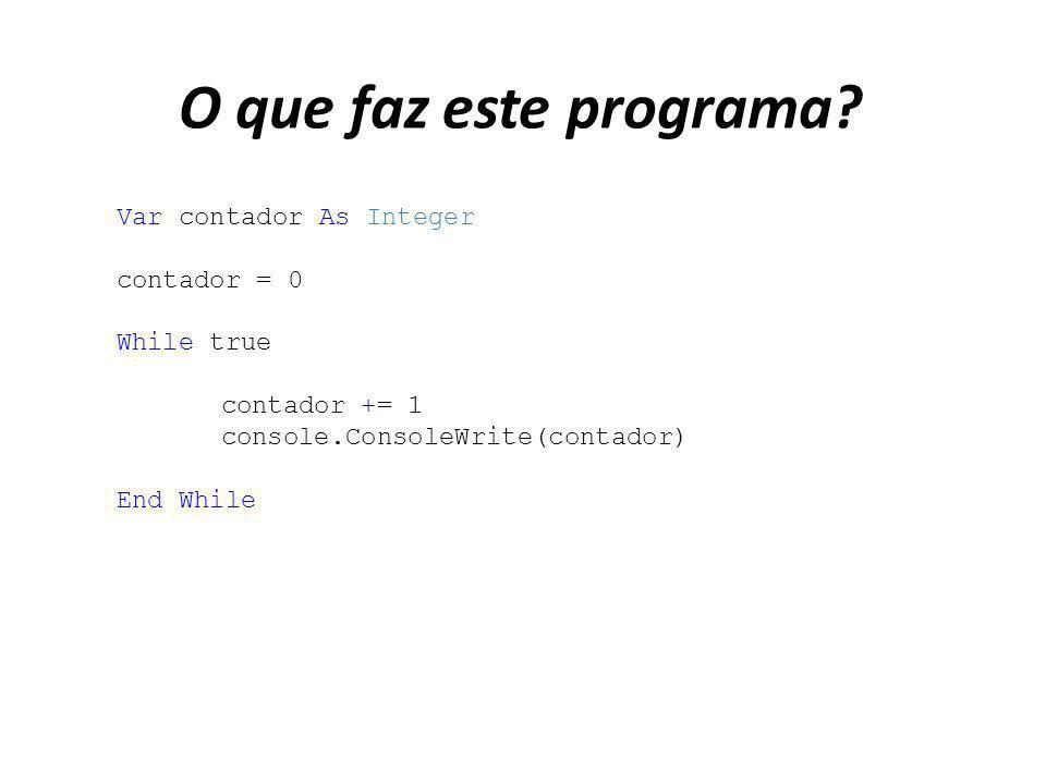 O que faz este programa Var contador As Integer contador = 0