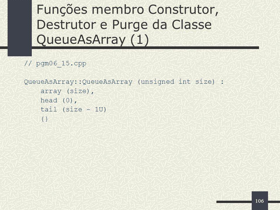Funções membro Construtor, Destrutor e Purge da Classe QueueAsArray (1)