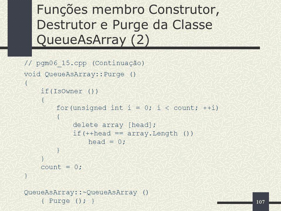 Funções membro Construtor, Destrutor e Purge da Classe QueueAsArray (2)