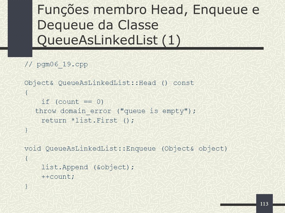Funções membro Head, Enqueue e Dequeue da Classe QueueAsLinkedList (1)