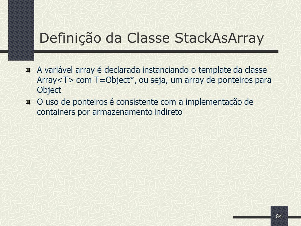 Definição da Classe StackAsArray