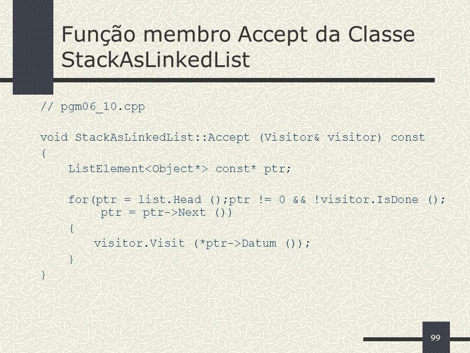 Função membro Accept da Classe StackAsLinkedList