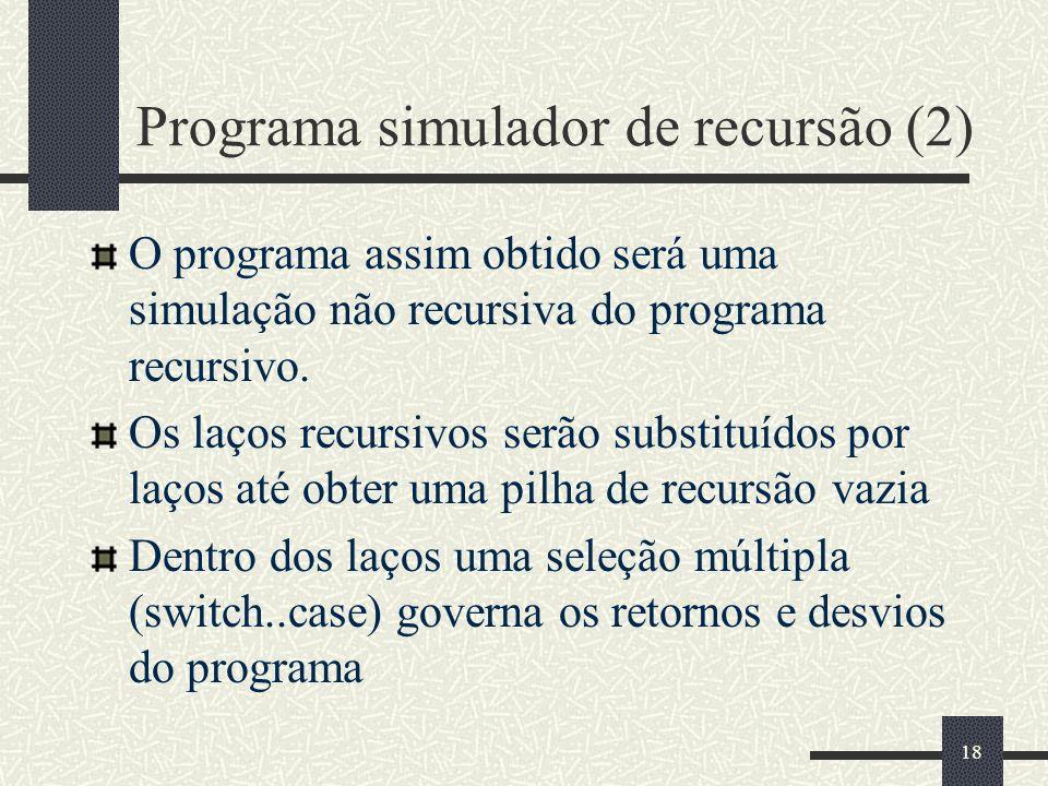 Programa simulador de recursão (2)