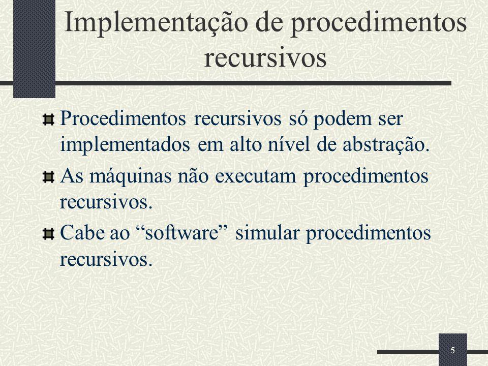 Implementação de procedimentos recursivos
