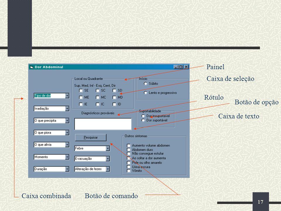 Painel Caixa de seleção Rótulo Botão de opção Caixa de texto Caixa combinada Botão de comando
