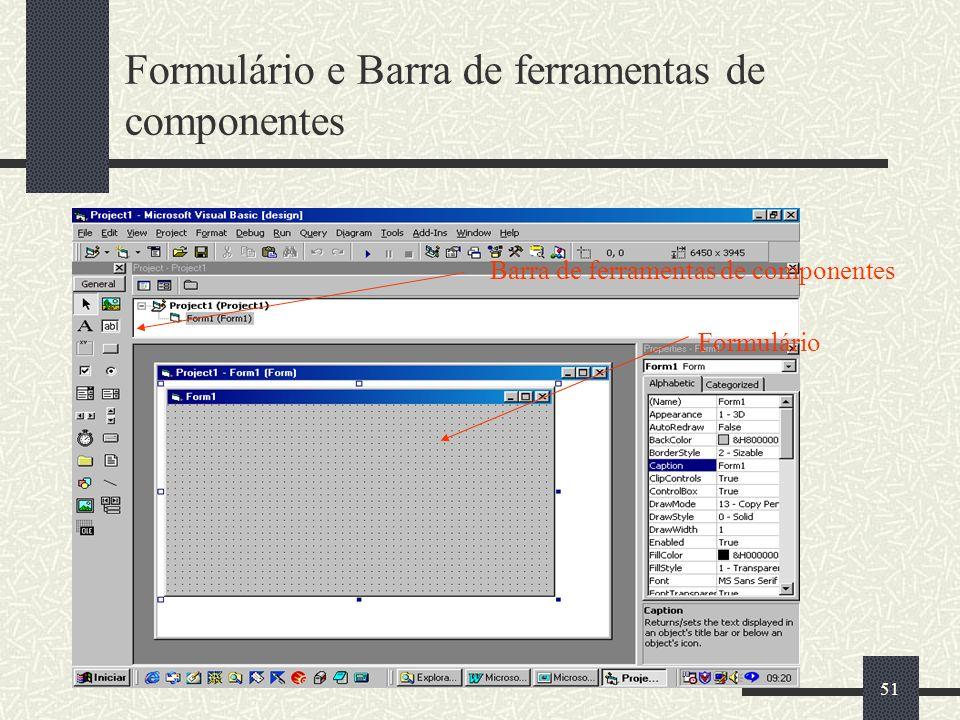 Formulário e Barra de ferramentas de componentes