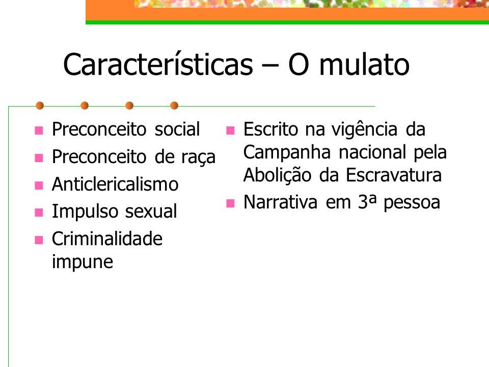 Características – O mulato