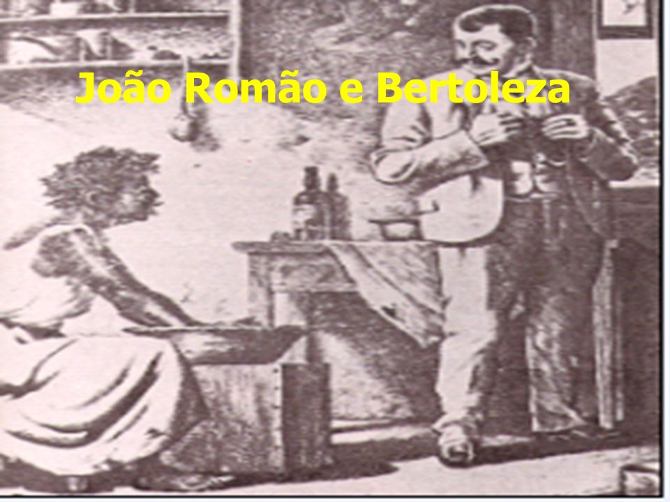 João Romão e Bertoleza