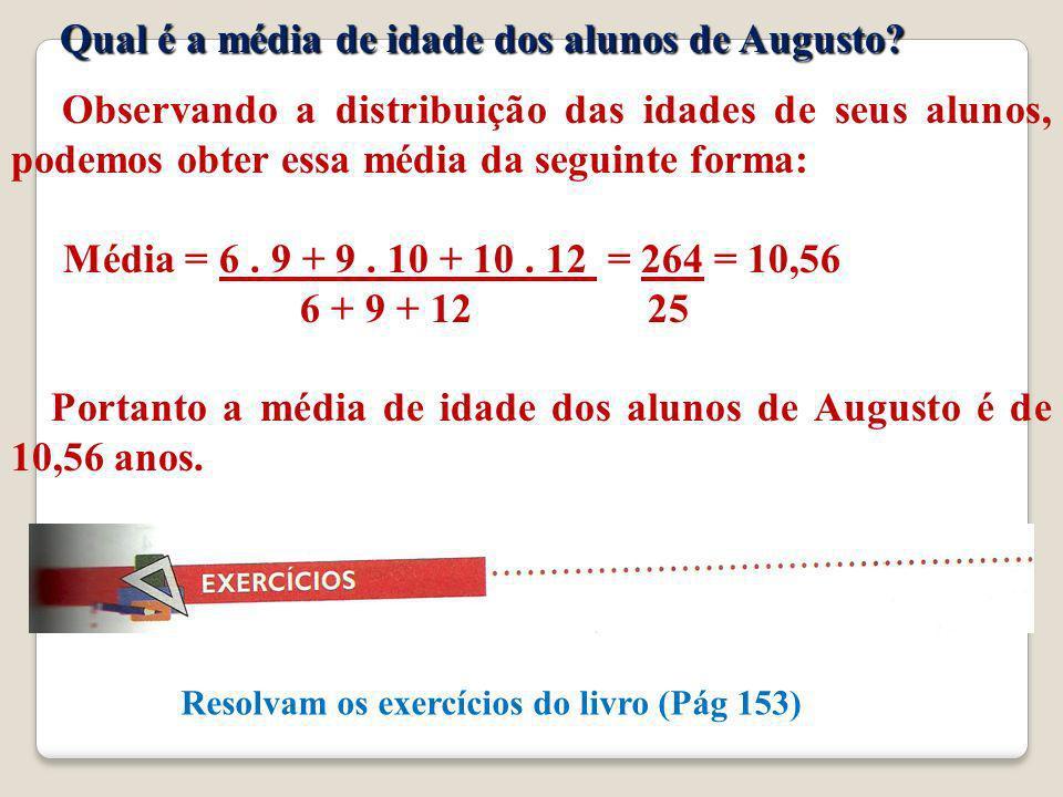 Qual é a média de idade dos alunos de Augusto
