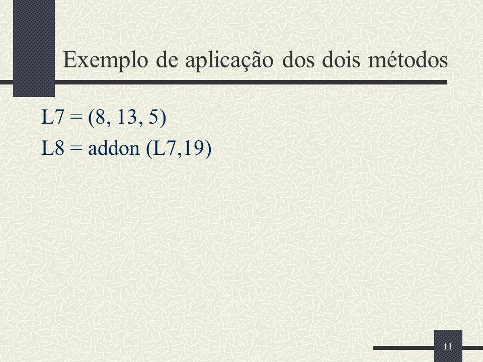 Exemplo de aplicação dos dois métodos