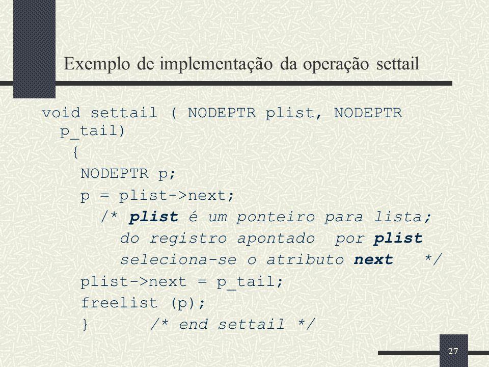Exemplo de implementação da operação settail