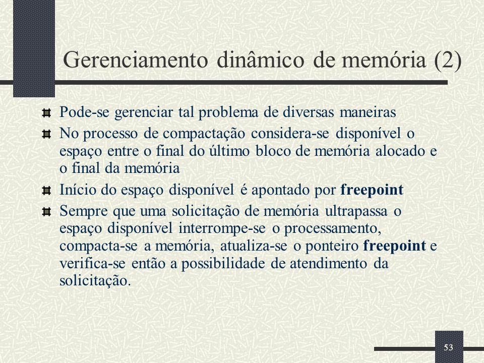 Gerenciamento dinâmico de memória (2)