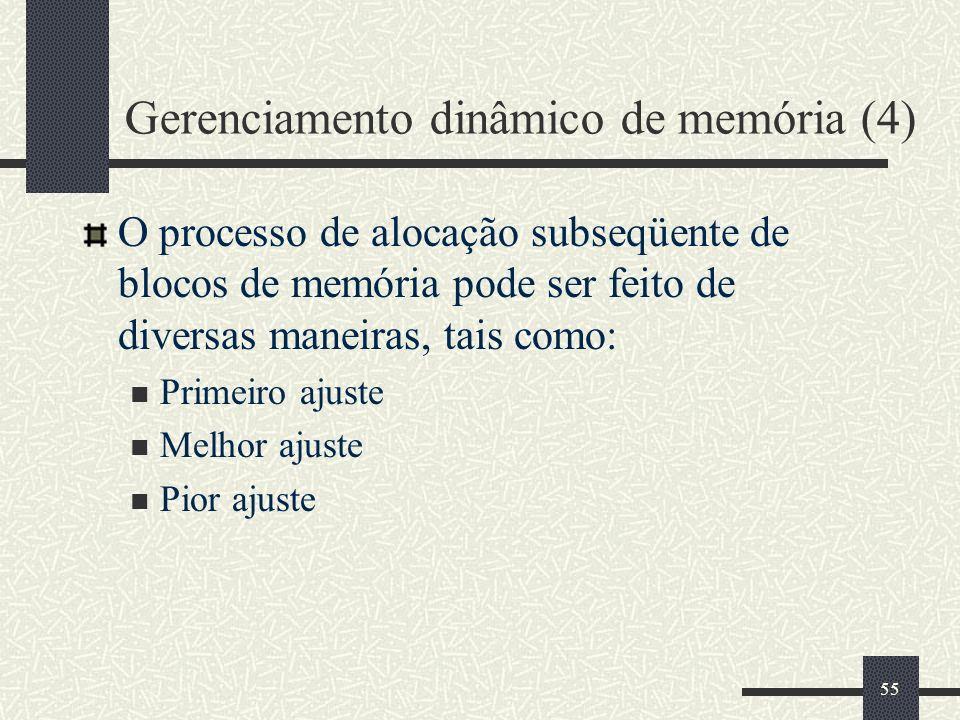 Gerenciamento dinâmico de memória (4)