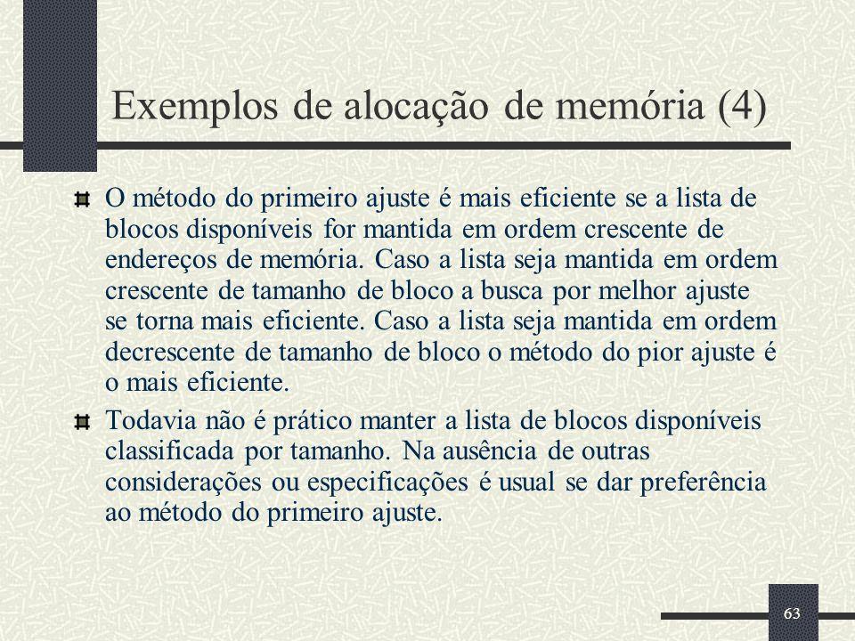 Exemplos de alocação de memória (4)