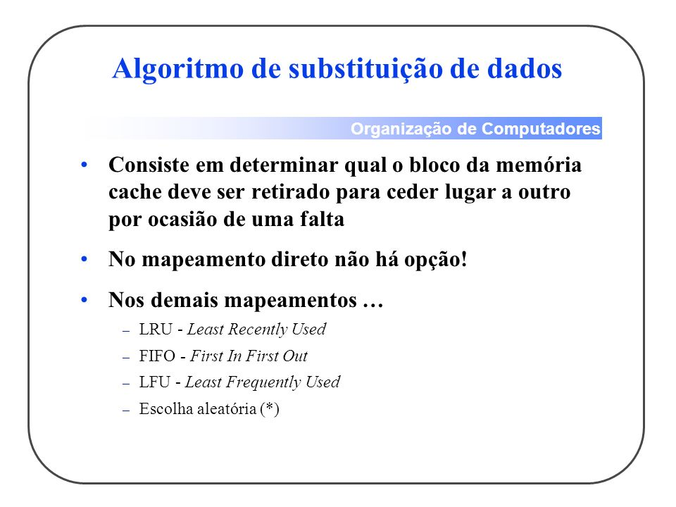 Algoritmo de substituição de dados
