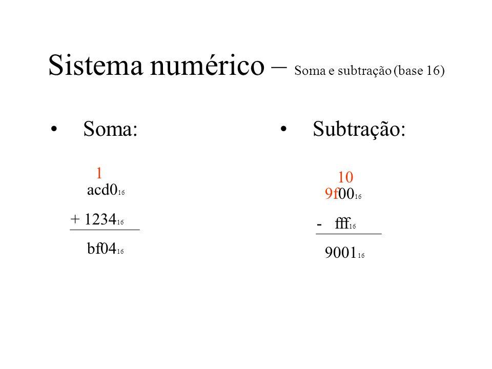 Sistema numérico – Soma e subtração (base 16)