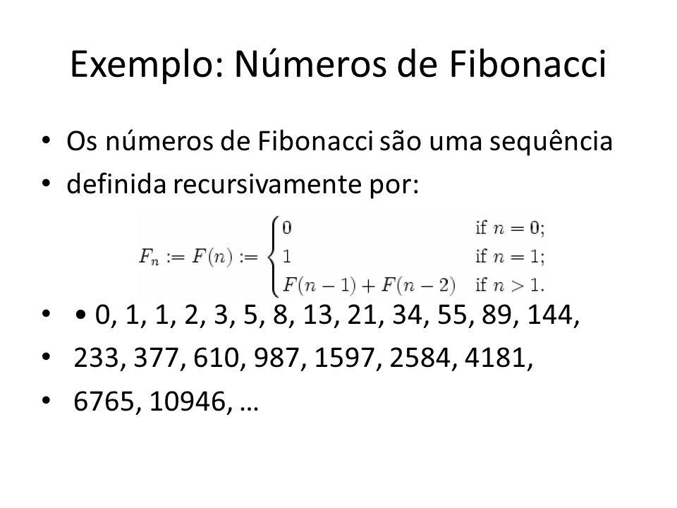 Exemplo: Números de Fibonacci