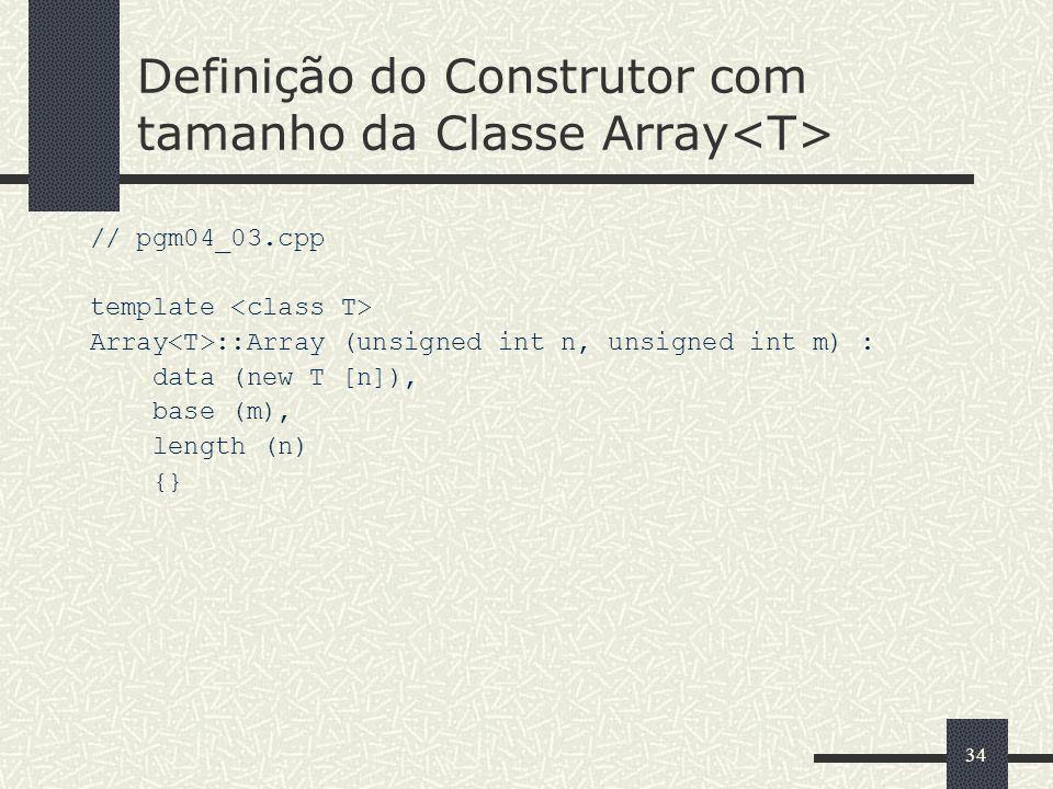 Definição do Construtor com tamanho da Classe Array<T>