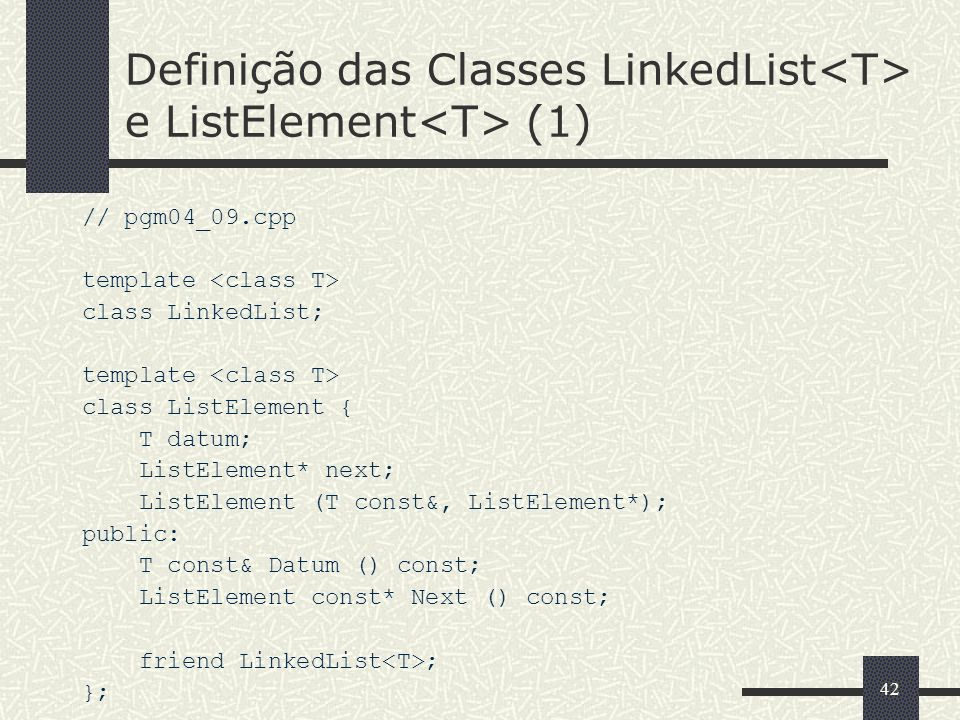 Definição das Classes LinkedList<T> e ListElement<T> (1)
