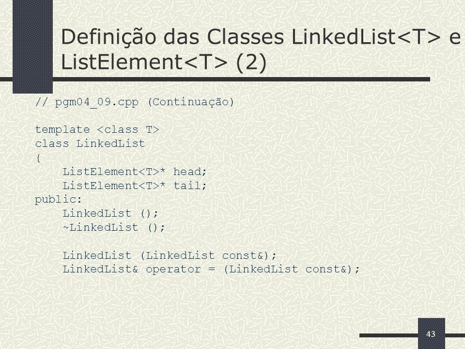 Definição das Classes LinkedList<T> e ListElement<T> (2)
