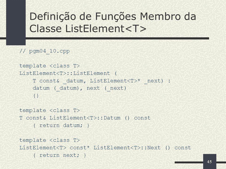 Definição de Funções Membro da Classe ListElement<T>