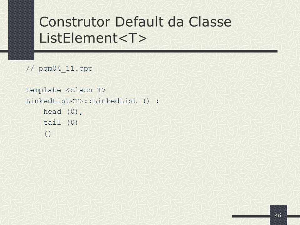 Construtor Default da Classe ListElement<T>