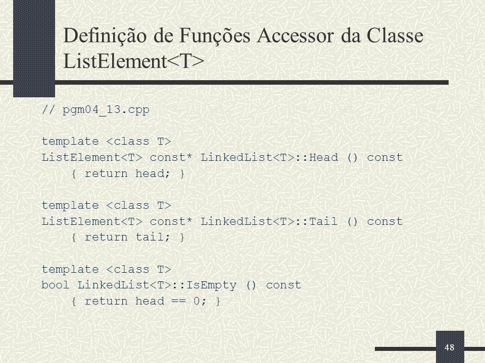 Definição de Funções Accessor da Classe ListElement<T>