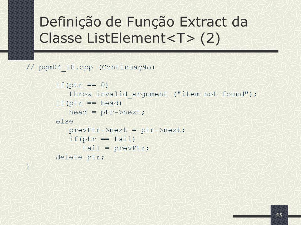 Definição de Função Extract da Classe ListElement<T> (2)