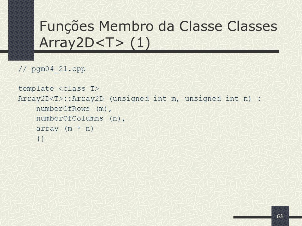 Funções Membro da Classe Classes Array2D<T> (1)