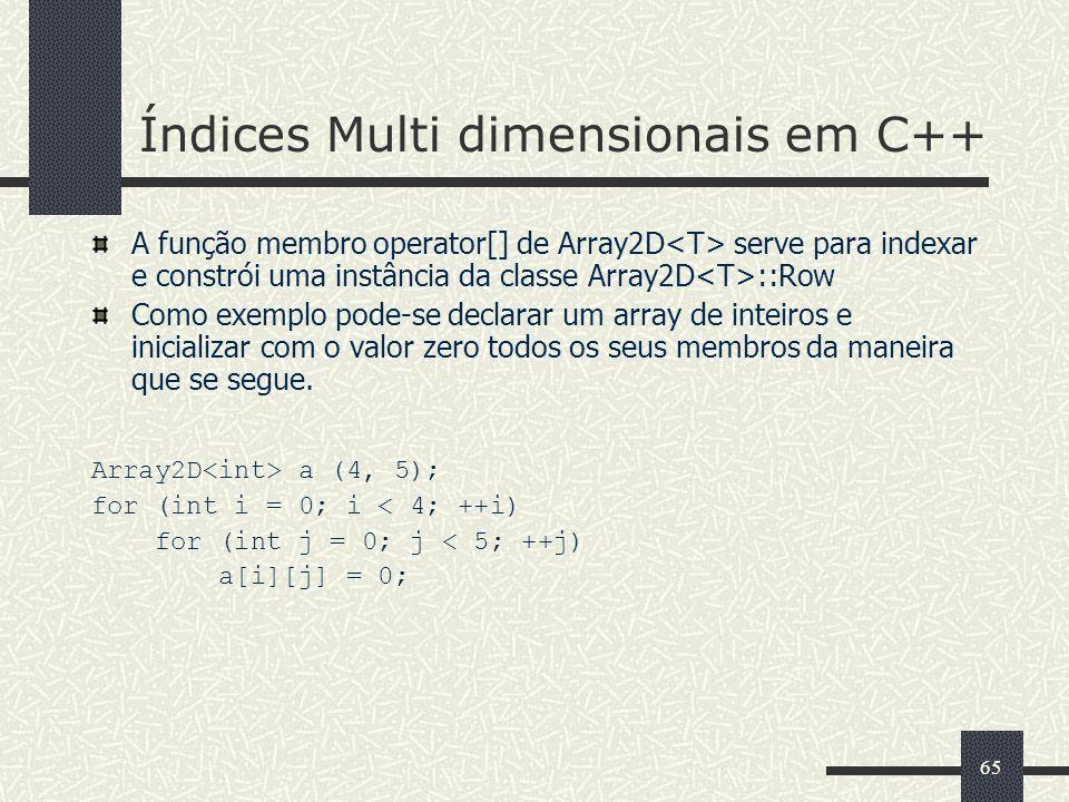 Índices Multi dimensionais em C++