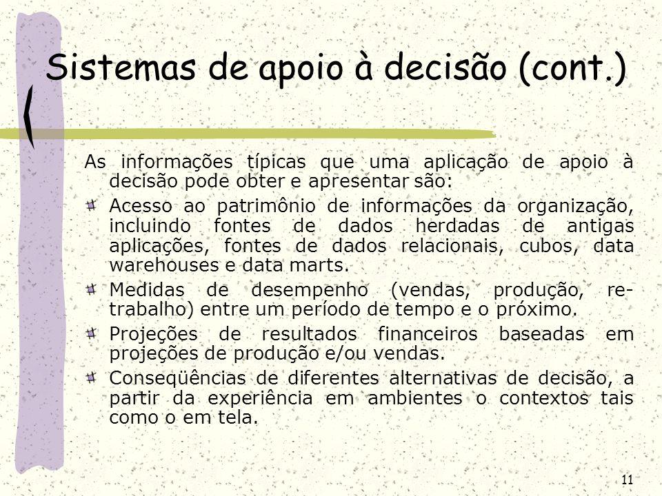 Sistemas de apoio à decisão (cont.)