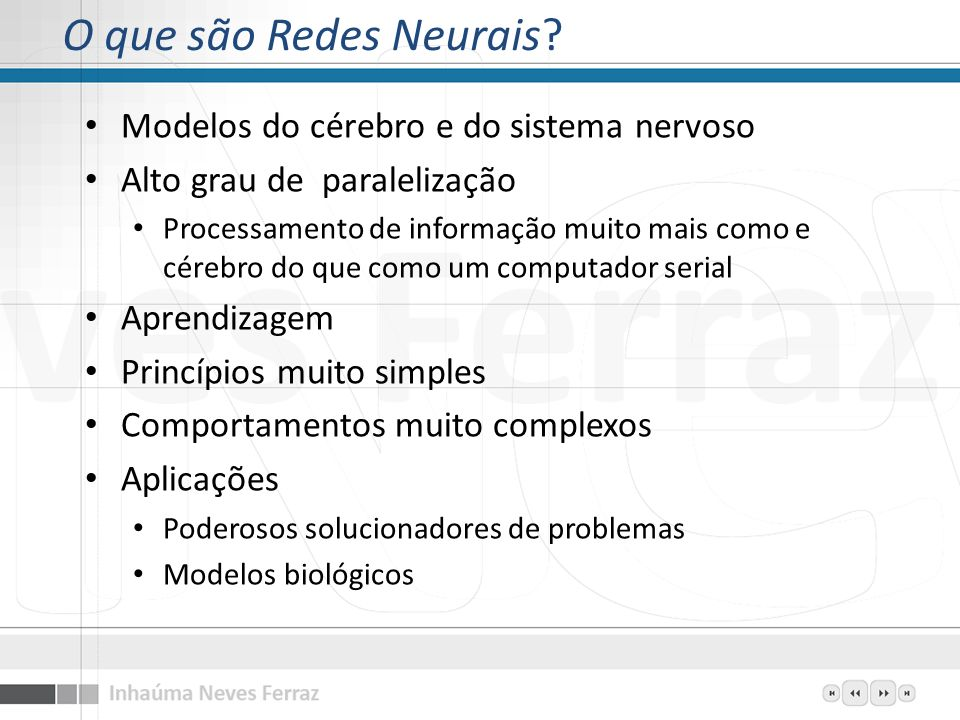 O que são Redes Neurais Modelos do cérebro e do sistema nervoso