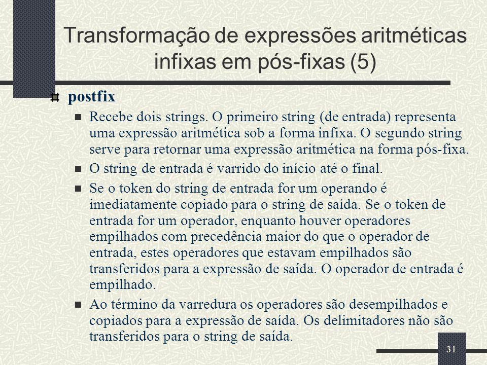 Transformação de expressões aritméticas infixas em pós-fixas (5)