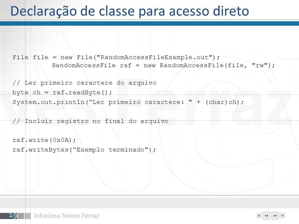 Declaração de classe para acesso direto