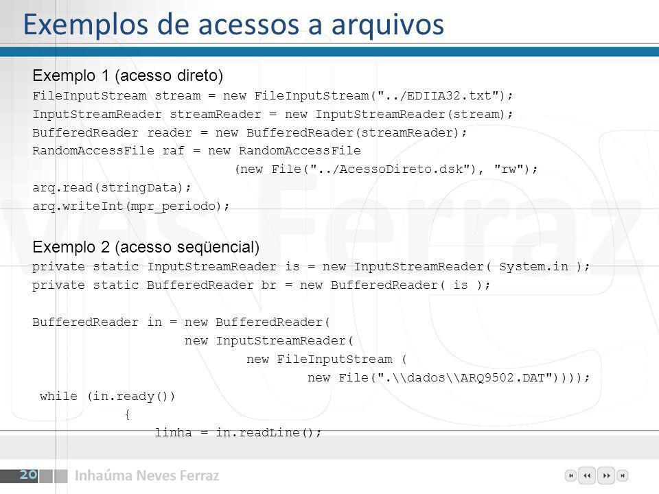 Exemplos de acessos a arquivos