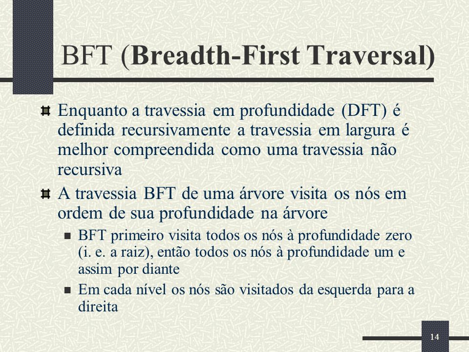 BFT (Breadth-First Traversal)