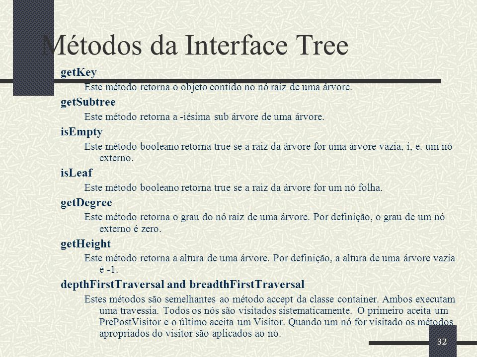 Métodos da Interface Tree