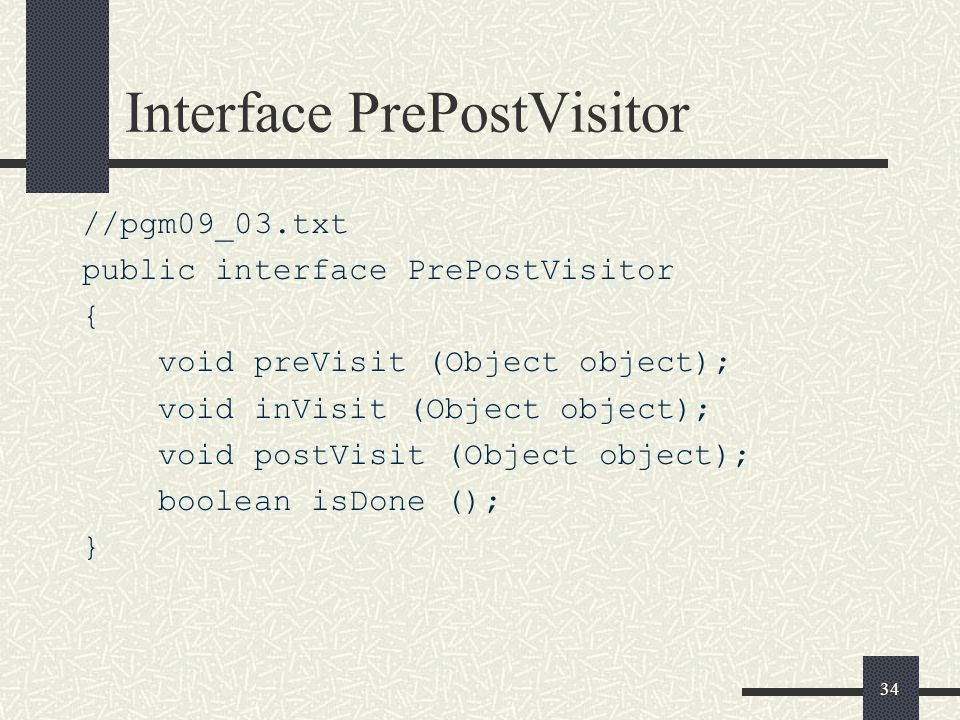 Interface PrePostVisitor