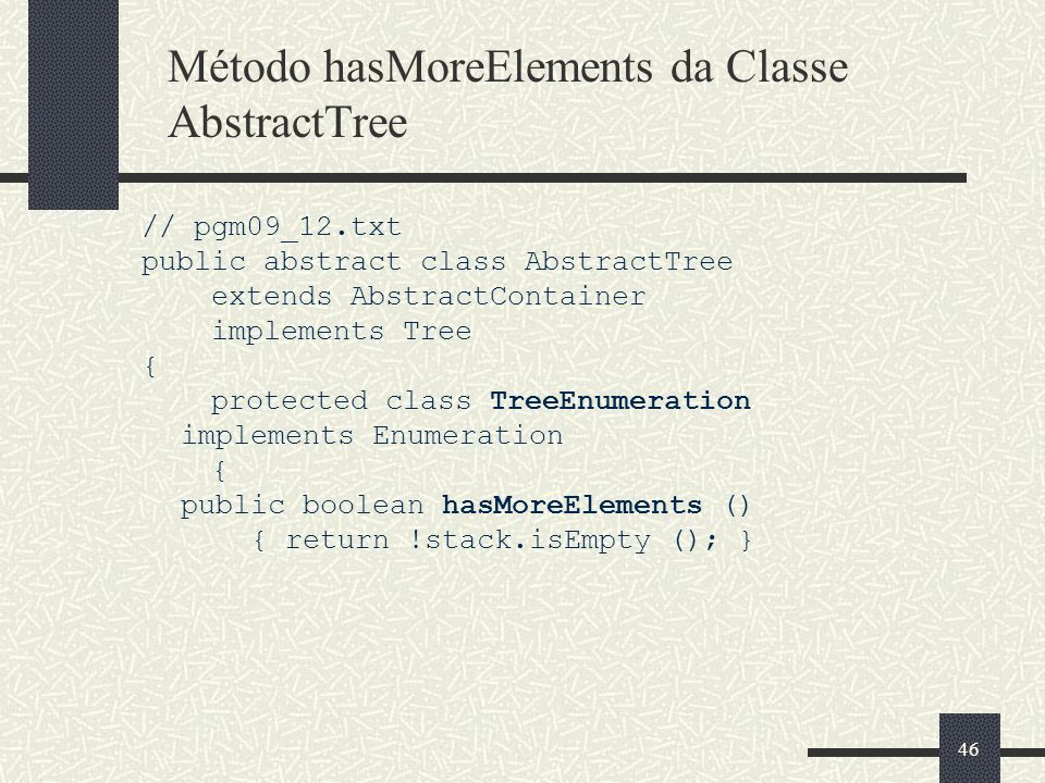 Método hasMoreElements da Classe AbstractTree