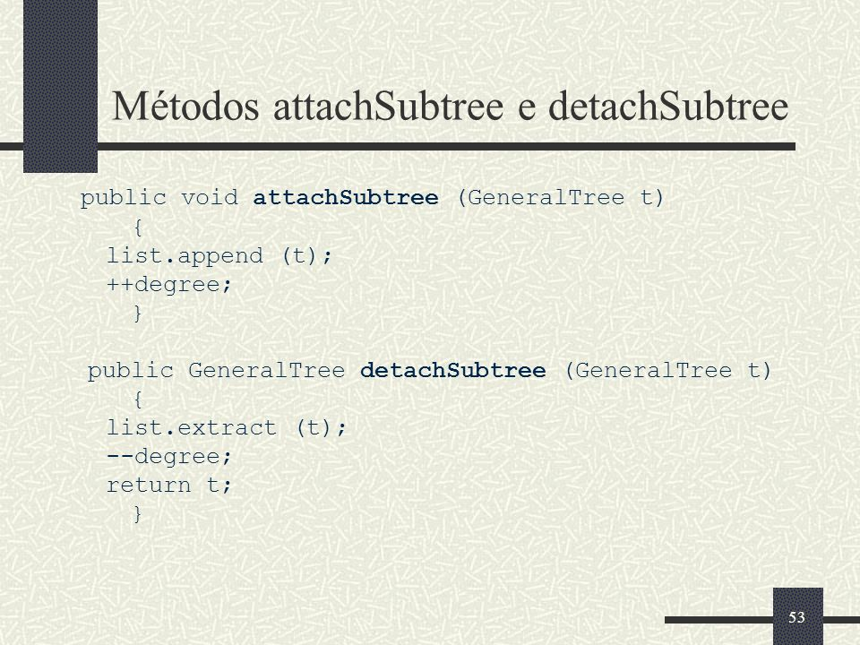 Métodos attachSubtree e detachSubtree