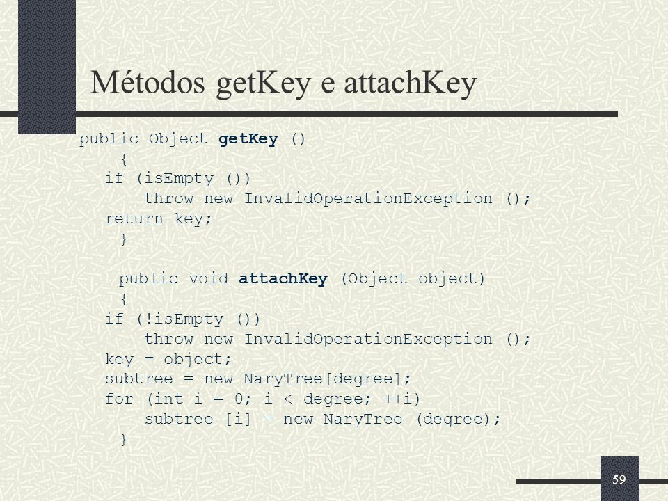 Métodos getKey e attachKey