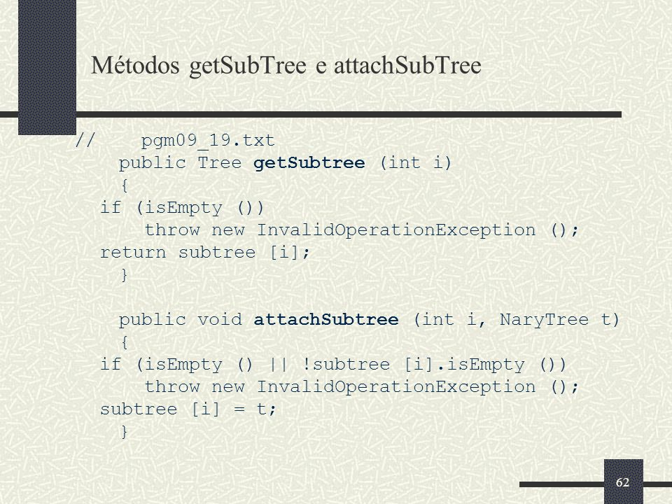 Métodos getSubTree e attachSubTree