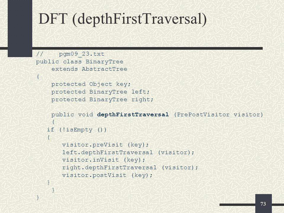 DFT (depthFirstTraversal)