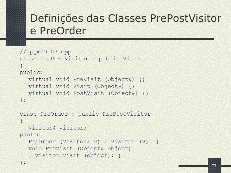 Definições das Classes PrePostVisitor e PreOrder