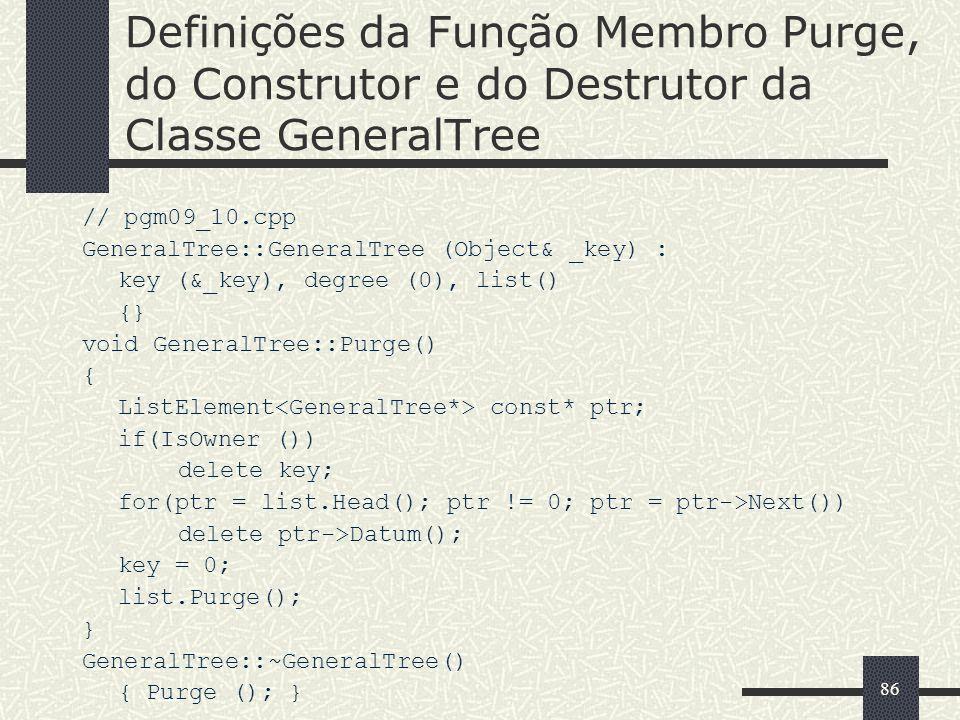Definições da Função Membro Purge, do Construtor e do Destrutor da Classe GeneralTree