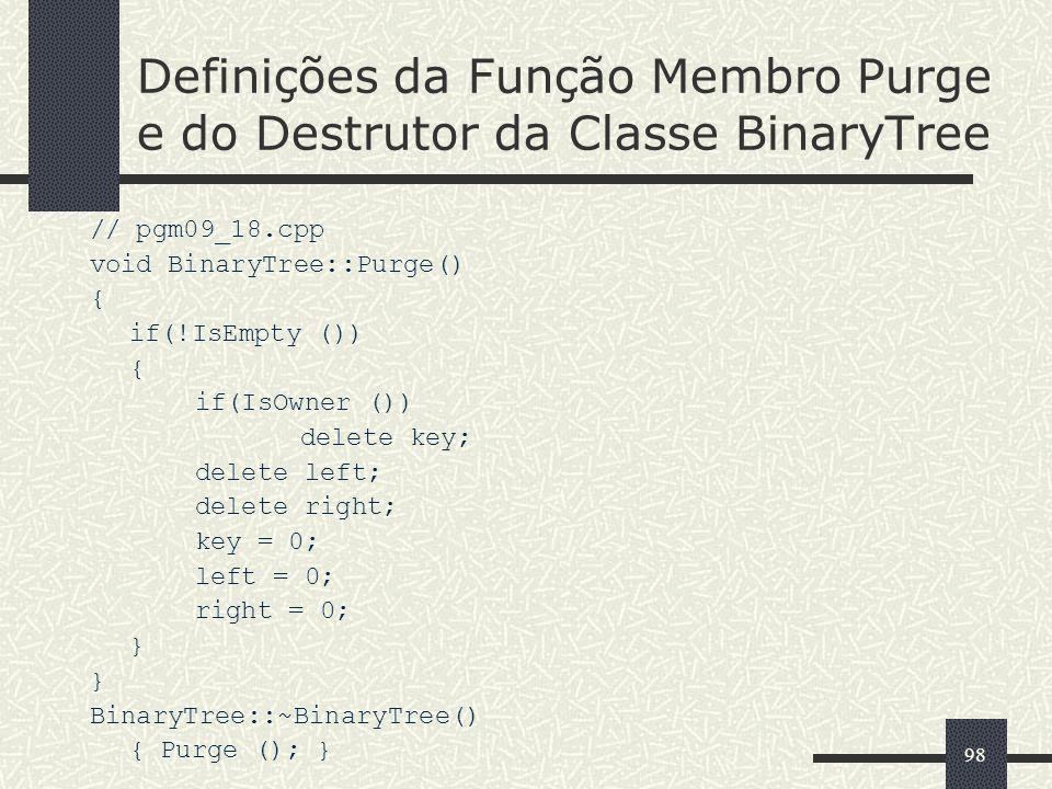 Definições da Função Membro Purge e do Destrutor da Classe BinaryTree